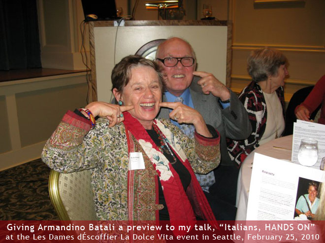 Giving Armandino Batali a preview to my talk, Italians,HANDS ON